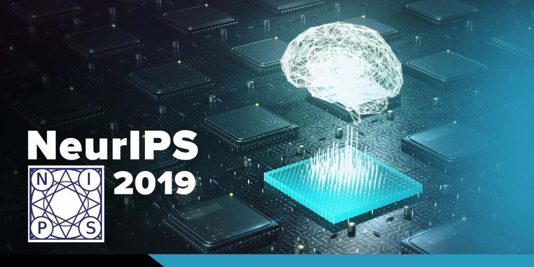 NeurIPS 2019公布獲獎論文!新增杰出新方向獎項,微軟華裔研究員斬獲經典論文